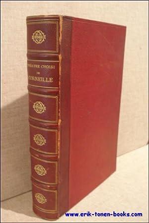 THÉATRE CHOISI DE CORNEILLE.: CLARETIE, LÉO ( ed.)