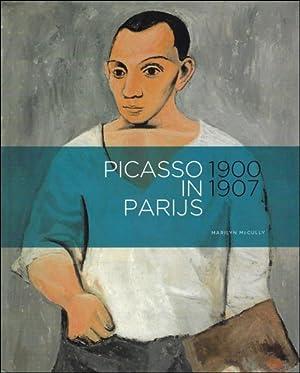 Picasso in Paris 1900-1907.: Marilyn McCully. Met bijdragen van Peter Read, Nienke Bakker en Isabel...