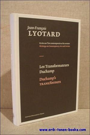 Transformateurs Duchamp, Duchamp's TRANS/formers: Jean-François Lyotard; Onder redactie ...