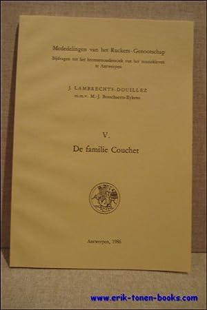 Hans Ruckers; The Couchet family.- De Familie: Lambrechts-Douillez, Jeannine