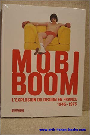 MOBI BOOM L'EXPLOSION DU DESIGN EN FRANCE: FOREST, Dominique (sous