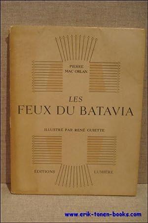 LES FEUX DU BATAVIA. dessinées par René: MAC ORLAN, Pierre.