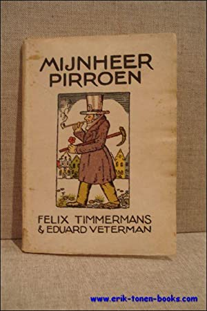 MIJNHEER PIRROEN. SCHOUWBURGSPEL.: TIMMERMANS, Felix &