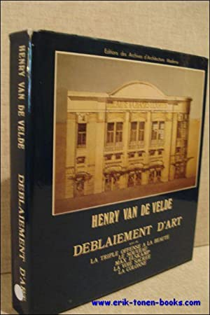 DEBLAIEMENT D'ART,: VAN DE VELDE, Henry;