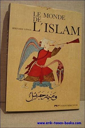 Monde de l'Islam.: Lewis, Bernard.