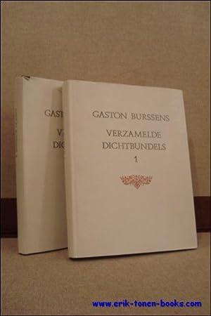 GASTON BURSSENS VERZAMELDE DICHTBUNDELS 1 EN 2,: BORGERS, Gerrit en JONCKHEERE, Karel ( verzorgers ...