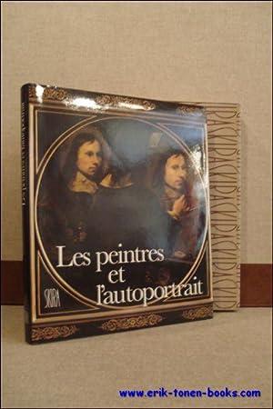 LES PEINTRES ET L'AUTOPORTRAIT,: BONAFOUX, Pascal;
