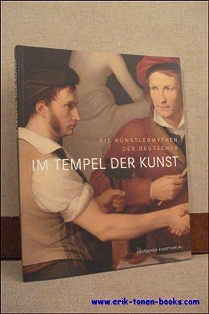 DIE KUNSTLERMYTHEN DER DEUTSCHEN. IM TEMPEL DER KUNST,: MAAZ, Bernhard ( Hrsg. );