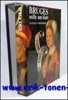 Bruges mille ans d'art. De l'epoque carolingienne au neo-gothique 875-1875.: Vermeersch