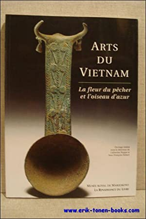 Noppe Catherine And Hubert Jean Francois Art Of Vietnam Abebooks