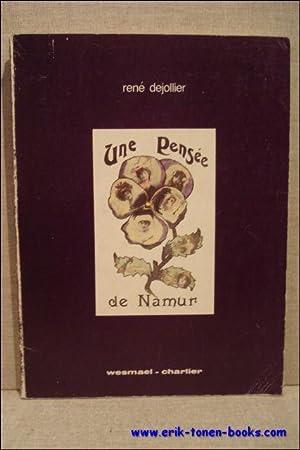 pensee de Namur.: Dejollier, Rene.