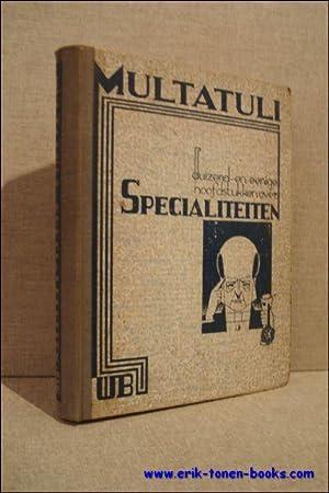 Duizend-en-eenige hoofdstukken over specialiteiten. Met noten van den schrijver en een inleidend ...