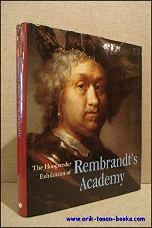 The Hoogsteder exhibition of Rembrandt's Academy.: Janssen, Paul Huys / Sumowski, Werner.