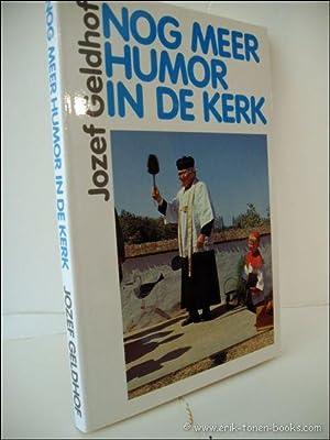 NOG MEER HUMOR IN DE KERK.: GELDHOF, JOZEF.