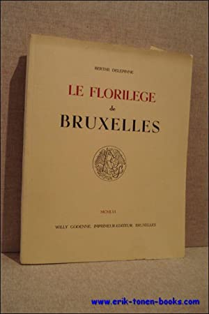 florilege de Bruxelles: DELEPINNE, BERTHE.