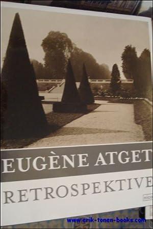 Eugène Atget , Retrospektive: Eugène Atget ,