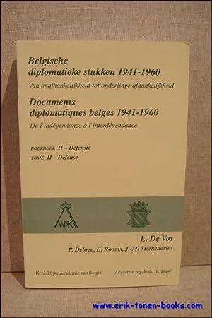 Belgische diplomatieke stukken 1941-1960. Van onafhankelijkheid tot: L. De Vos