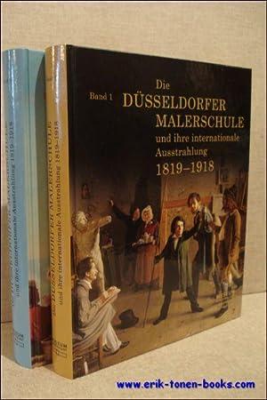 Düsseldorfer Malerschule und ihre internationale Ausstrahlung 1819-1918.: Bettina Baumgärtel.