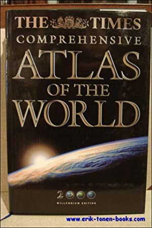 Times Comprehensive Atlas of the World: Millennium Edition: N/A.