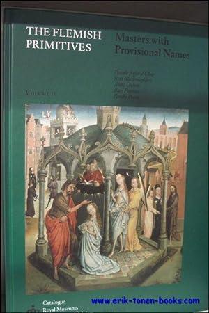 Flemish Primitives IV Masters with Provisional Names: P. d'Olne, A. Dubois, R. Slachmuylders, B. ...