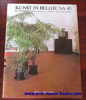 KUNST IN BELGIË NA 45.: GEIRLANDT, K.J./ MERTENS,