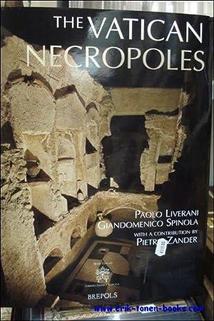 Vatican Necropoles Rome's City of the Dead: P. Liverani, G. Spinola, P. Zander