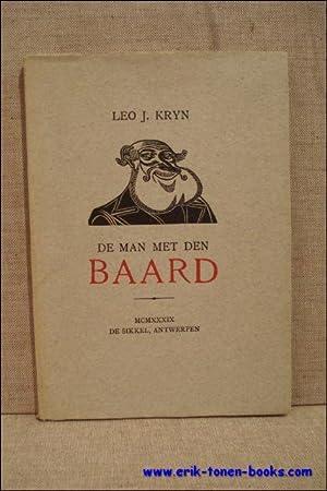 De wonderbaarlijke avonturen van den man met den baard. Een groteske geschiedenis.: Kryn, Leo J.
