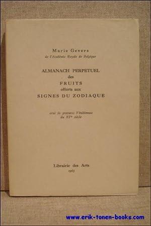 Almanach perpetuel des fruits offerts aux signes du zodiaque.: Gevers, Marie.