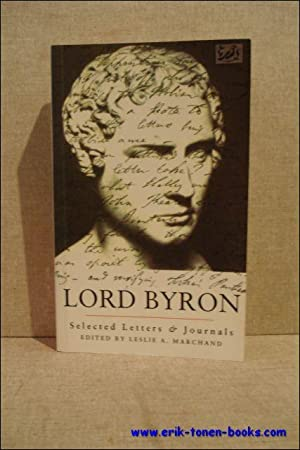 Lord Byron. Selected lettres and journals.: Lord Byron /