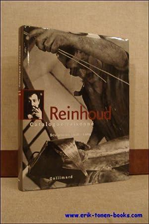 REINHOUD CATALOGUE RAISONNE TOME 1/ SCULPTURES 1948-1969,: D'HAESE, Nicole;
