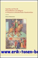 Superbia und Narziss. Personifikation und Allegorie in Miniaturen mittelalterlicher Handschriften,:...