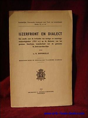 IJZERFRONT EN DIALECT. EEN STUDIE OVER DE: DUPONSELLE, R.