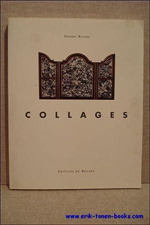 Collages. Préface, Jan Hoet. Essai: Le Rituel et l'Appropriation, Jean-Michel Ribettes....