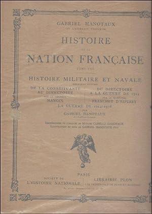 HISTOIRE DE LA NATION FRANCAISE. Tome VIII.: Hanotaux, Gabriel.