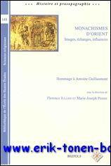Monachismes d'Orient. Images, échanges, influences. Hommage à Antoine ...