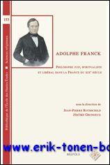 Adolphe Franck, philosophe juif, spiritualiste et libéral dans la France du XIXe siè...