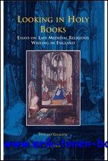 Looking in Holy Books. Essays on Late Medieval Religious Writing in England,: V. Gillespie;