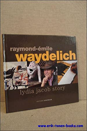 Raymond-Emile Waydelich: Lydia Jacob Story.: Coll.