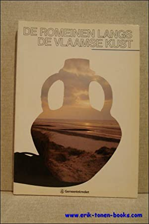 DE ROMEINEN LANGS DE VLAAMSE KUST.: Thoen, Hugo {red.}