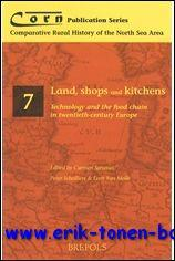 Land, Shops and Kitchens: Technology and the Food Chain in Twentieth-Century Europe,: P. Scholliers...