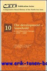 The development of leasehold in northwestern Europe, c. 1200 - 1600,: P. Schofield , B. Van Bavel (...