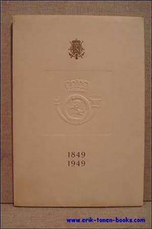 honderdjarig bestaan van de eerste Belgische postzegels 1849-1949.: N/A.