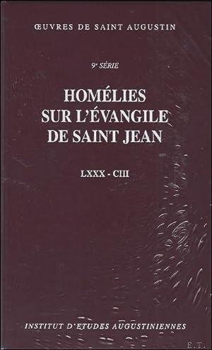 Augustin d'Hippone. Homélies sur l'évangile de saint Jean Tractatus in ...