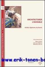 Architecturer l'invisible Autels, ligatures, écritures,: M. Cartry, J.-L. Durand, R. ...