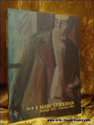 TENTOONSTELLING MARC STOCKMAN SCHILDERIJEN 1972 - 1983.: BAUWENS - DE JAEGERE, Isabelle en ...
