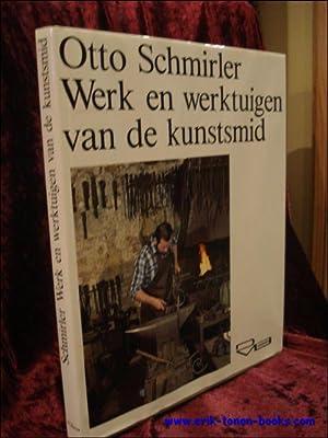 WERK EN WERKTUIGEN VAN DE KUNSTSMID,: SCHMIRLER, Otto;