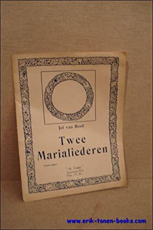 Jef Van Hoof, Twee marialiederen: Jef van Hoof