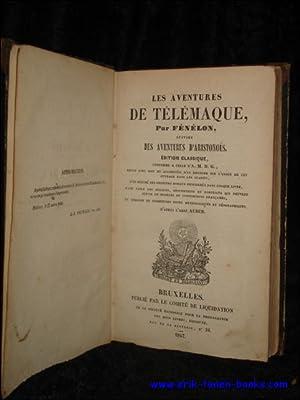 LES AVENTURES DE TELEMAQUE. SUIVIES DES AVENTURES D'ARISTONOUS. EDITION CLASSIQUE CONFORME A ...