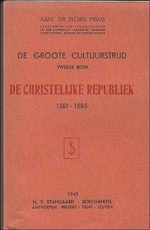 DE GROOTE CULTUURSTRIJD 2e BOEK DE CHRISTELIJKE: PRIMS, Floris;