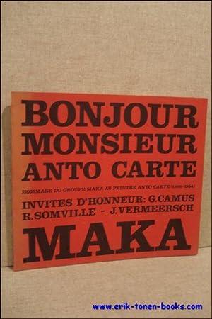Maka, Cahier N°3. Bonjour Monsieur Anto Carte. Hommage Du Groupe Maka Au Peintre Anto Carte , ...